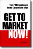 Get to Market Now! Turn FDA Compliance into a Competitive Edge in  the Era of Personalized Medicine
